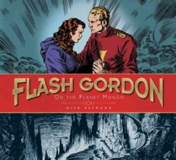 Flash Gordon: On the Planet Mongo: Sundays 1934-37 (Hardcover)