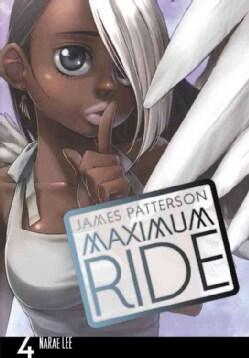 Maximum Ride 4 (Paperback)