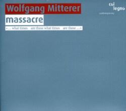 Valerie Philippin - Mitterer: Massacre