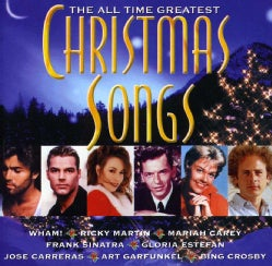 ALL TIME GREATEST CHRISTMAS SONGS - ALL TIME GREATEST CHRISTMAS SONGS