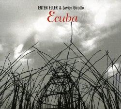 ENTEN & JAVIER GIROTTO ELLER - ECUBA