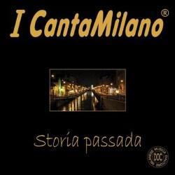 I CANTAMILANO - STORIA PASSADA