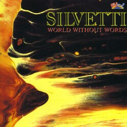 SILVETTI - WORLD WITHOUT WORDS