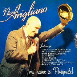 Nicola Arigliano - My Name Is Pasquale