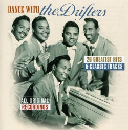 DRIFTERS - DANCE WITH THE DRIFTERS-26 GREATEST HITS & CLASSIC