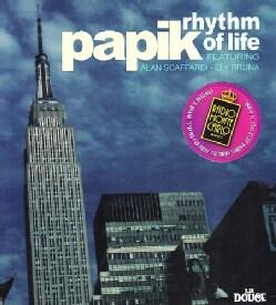 Papik - Rhythm of Life