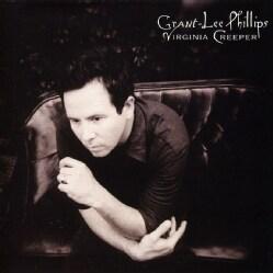 GRANT-LEE PHILLIPS - VIRGINIA CREEPER