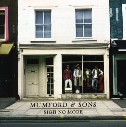 MUMFORD & SONS - SIGN NO MORE