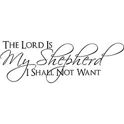"Design on Style Decorative 'The Lord is my Shepherd I Shall Not Want"" Bible Verse Vinyl Wall Art Quote"