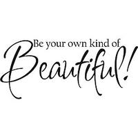 Design on Style Decorative 'Be your own kind of beautiful' Vinyl Wall Art Quote