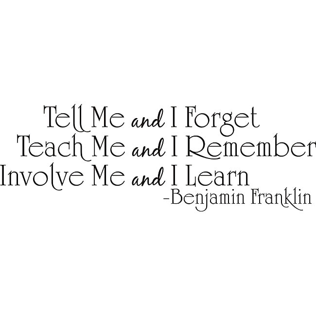 The Office Ben Franklin Quotes: Shop Design On Style 'Tell Me And I Forget Teach Me And I
