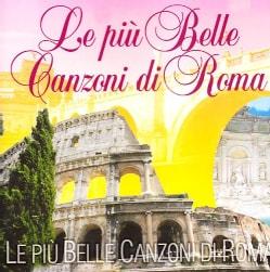 LE PIU' BELLE CANZONI DI ROM - LE PIU' BELLE CANZONI DI ROM