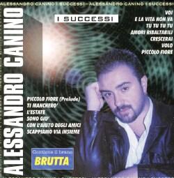 ALESSANDRO CANINO - I SUCCESSI