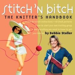 Stitch 'N B*tch: The Knitters Handbook (Paperback)