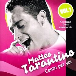 MATTEO TARANTINO - VOL. 1-CANTO PER VOI