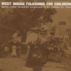Lord Invader - West Indian Folksongs for Children