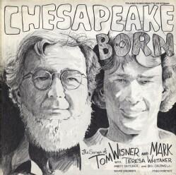 Tom Wisner - Chesapeake Born