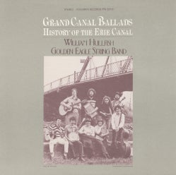Golden Eagle String Band - Grand Canal Ballads: History of the Erie Canal