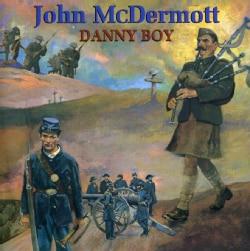 JOHN MCDERMOTT - DANNY BOY
