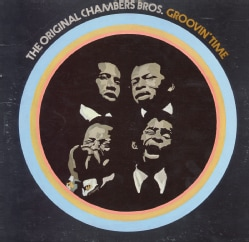 Chambers Brothers - Groovin' Time
