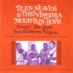 Virginia Mountain Boys - Glen Neaves and the Virginia Mountain Boys: Country Bluegrass from Southwest Virginia