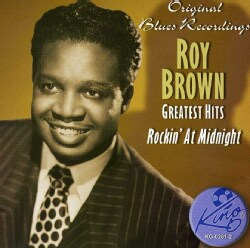ROY BROWN - GREATEST HITS