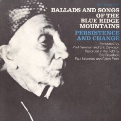 Various - Ballads and Songs of the Blue Ridge Mountains: Persistence and Change
