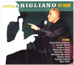 Nicola Arigliano - Go Man!