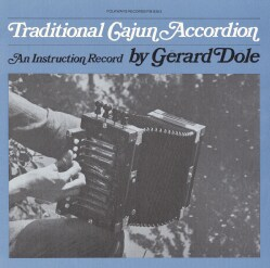 Gerard Dole - Traditional Cajun Accordion