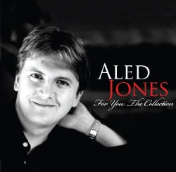 ALED JONES - FOR YOU: THE COLLECTION