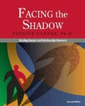 Facing the Shadow: Starting Sexual and Relationship Recovery: A Gentle Path to Beginning Recovery from Sex Addiction (Paperback)