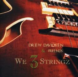 DREW DAVIDSEN - WE 3 STRINGZ