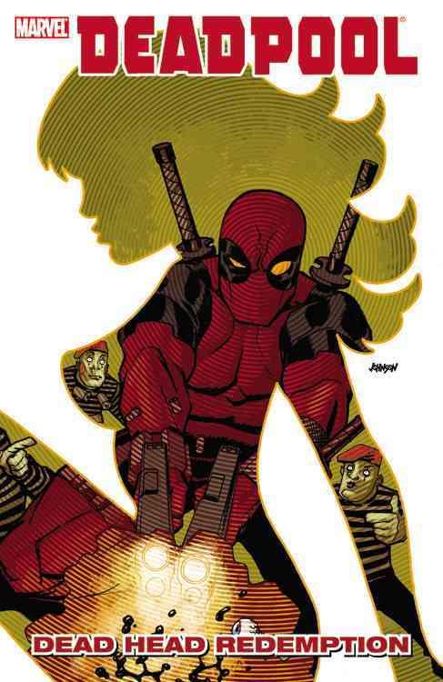 Deadpool: Dead Head Redemption (Paperback)