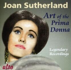 Joan Sutherland - Art of The Prima Donna