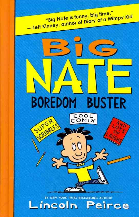 Big Nate Boredom Buster: Super Scribbles, Cool Comix, and Lots of Laughs (Hardcover)