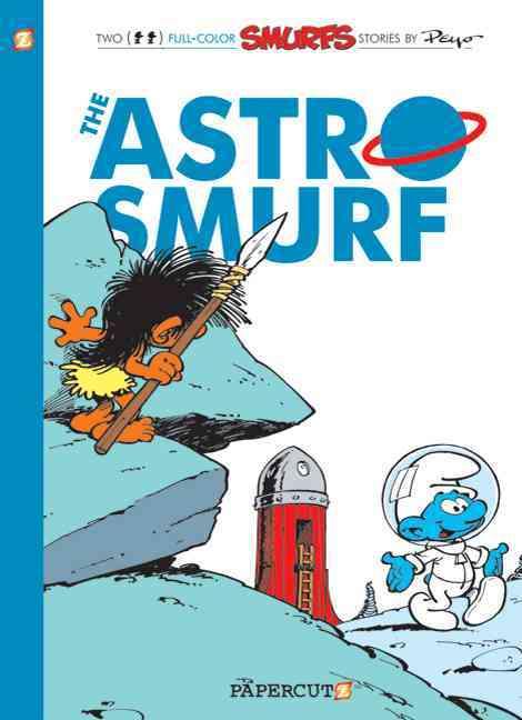 Smurfs 7: The Astrosmurf (Hardcover)
