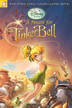 Disney Fairies 6: A Present for Tinker Bell (Paperback)
