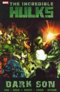 The Incredible Hulks: Dark Son (Paperback)