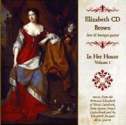 ELIZABETH C.D. BROWN - IN HER HONOR-VOL. 1
