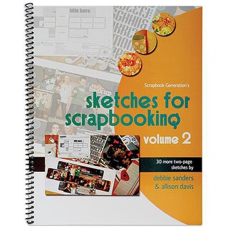Scrapbook Generation Sketches For Scrapbooking Volume 2