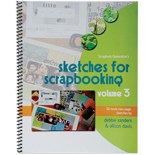 Scrapbook Generation Sketches For Scrapbooking Volume 3