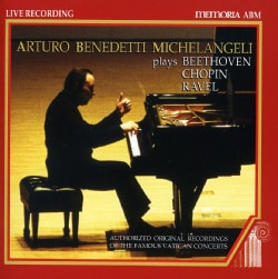 Arturo Benedetti Michelangeli - Selections from The Vatican Recordings: Arturo Benedetti Michelangeli Plays Beethoven, Chopin...