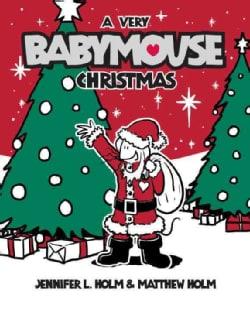 Babymouse 15: A Very Babymouse Christmas (Hardcover)