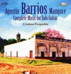Angel Barrios - Barrios: Complete Guitar Music