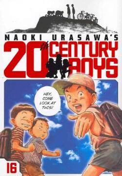 Naoki Urasawa's 20th Century Boys 16 (Paperback)