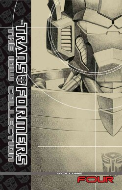 Transformers 4: The IDW Collection (Hardcover)
