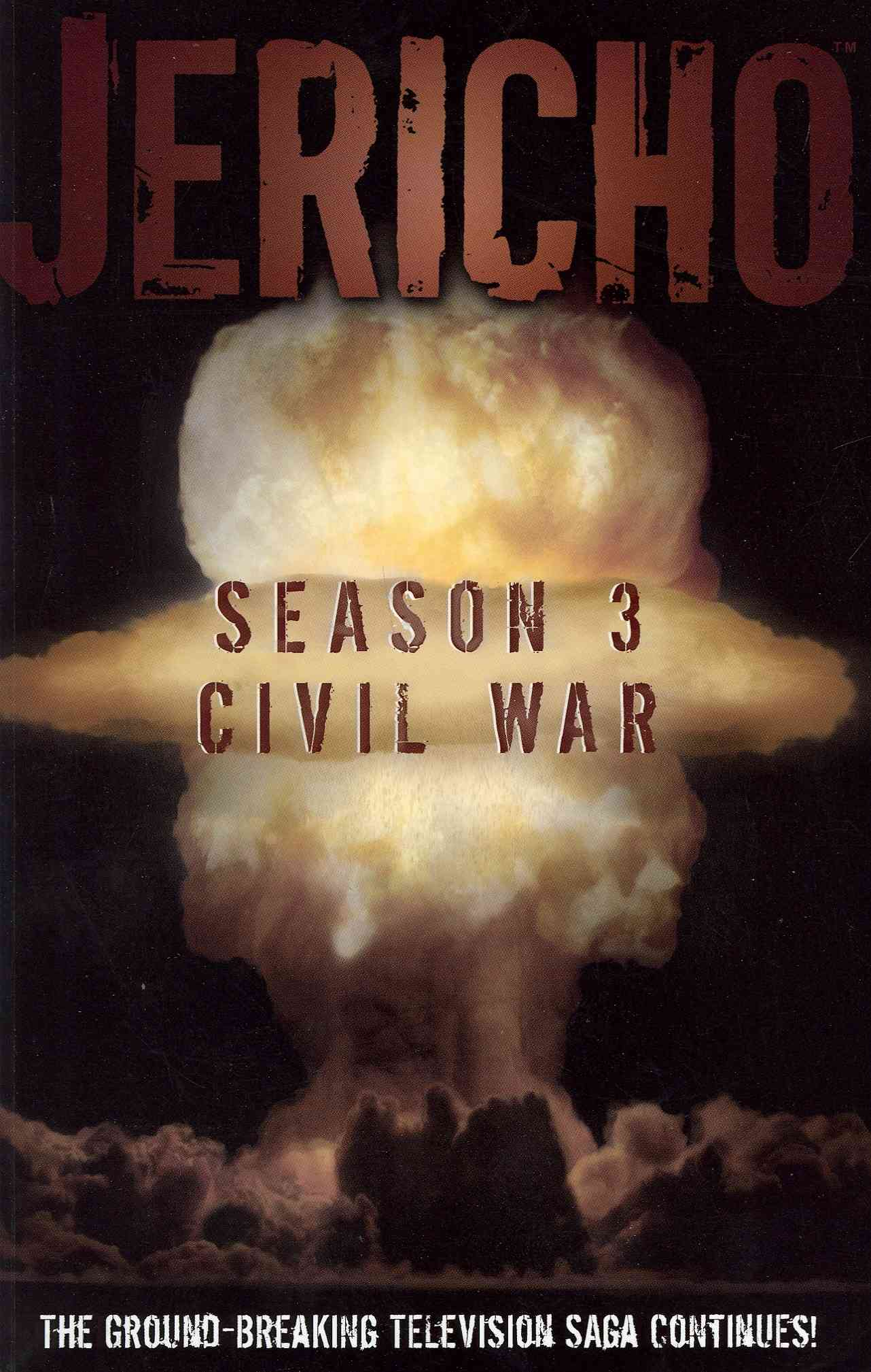 Jericho Season 3: Civil War (Paperback)