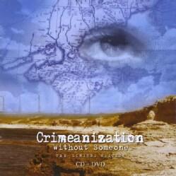 CRIMEANIZATION - WITHOUT SOMEONE