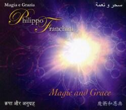 PHILIPPO FRANCHINI - MAGIC & GRACE