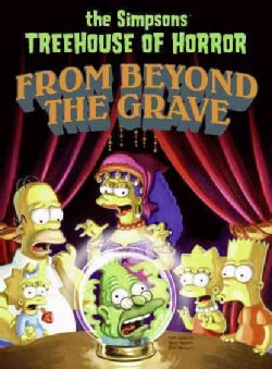 The Simpsons Treehouse of Horror from Beyond the Grave (Paperback)